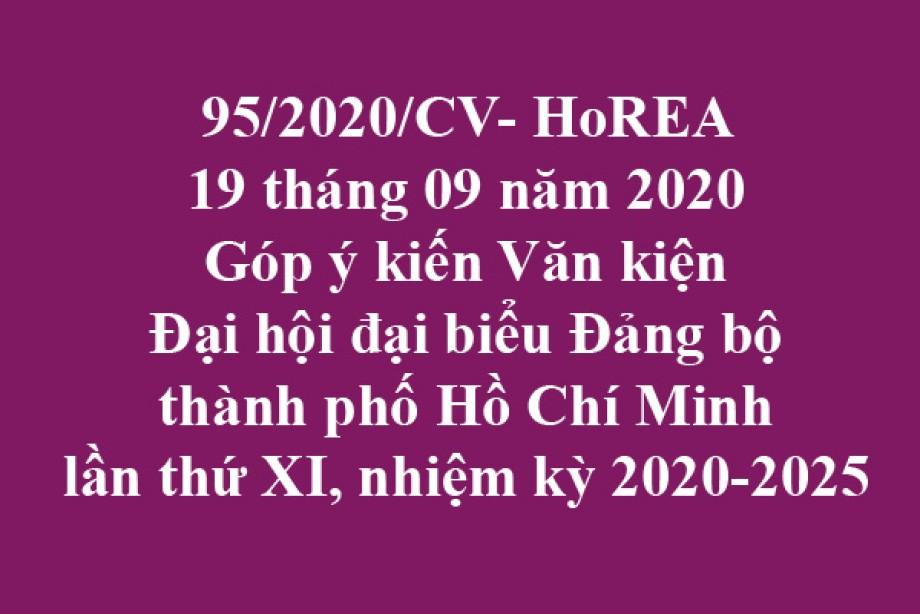 95/2020/CV- HoREA, ngày 18 tháng 09 năm 2020 Góp ý kiến Văn kiện Đại hội đại biểu Đảng bộ thành phố Hồ Chí Minh lần thứ XI, nhiệm kỳ 2020-2025