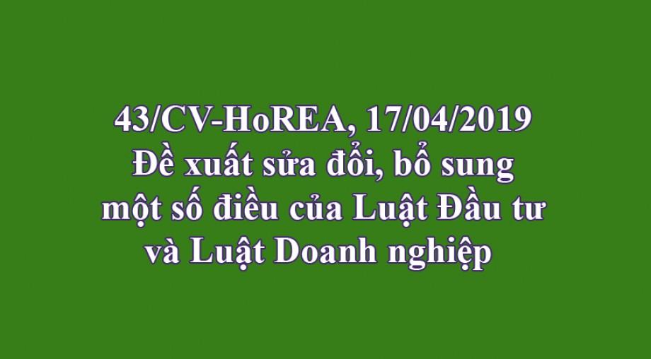 43/CV- HoREA, Đề xuất sửa đổi, bổ sung một số điều của Luật Đầu tư và Luật Doanh nghiệp