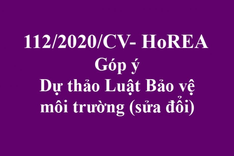 112/2020/CV- HoREA, ngày17 tháng 10 năm 2020Góp ý Dự thảo Luật Bảo vệ môi trường (sửa đổi)