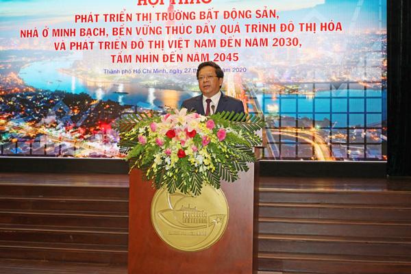 Hội thảo Phát triển thị trường bất động sản, nhà ở minh bạch, bền vững thúc đẩy quá trình đô thị hóa và phát triển đô thị Việt Nam đến năm 2030, tầm nhìn đến năm 2045